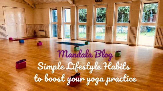 simple lifetstyle habits to improve yoga practice